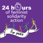 24 hours of feminist solidarity action for peace