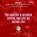 The conflict is between capital and life. We defend life!