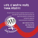 April 24 - 24 Hours of Feminist Solidarity Against Transnational Corporations