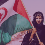 Our solidarity with the sahrawi people: All people have the right to self-determination!