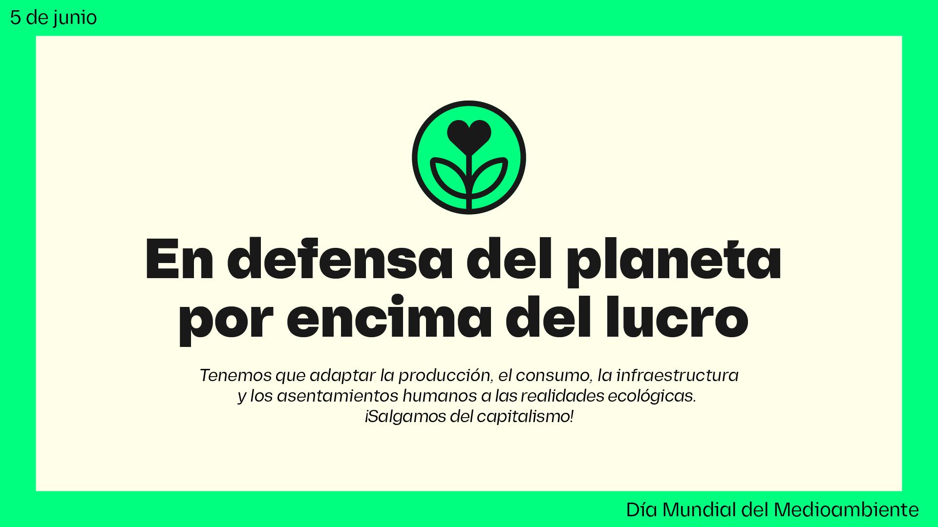 Manifiesto Antiimperialista en Defensa del Medio Ambiente
